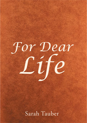 For Dear Life by Sarah Tauber - Book Cover